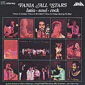 Latin-Rock-Soul by Fania All-Stars