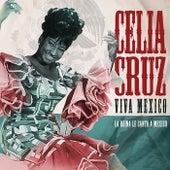 Viva Mexico by Celia Cruz
