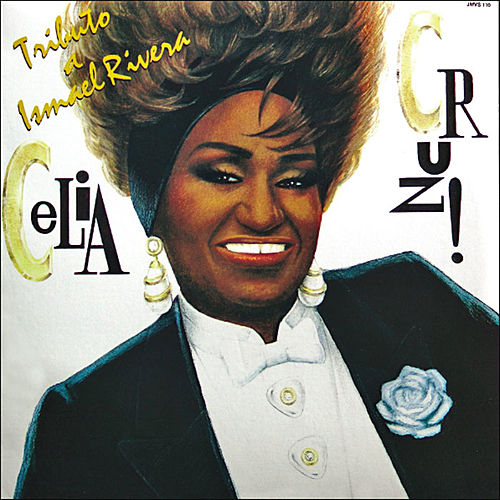 Tributo A Ismael Rivera by Celia Cruz