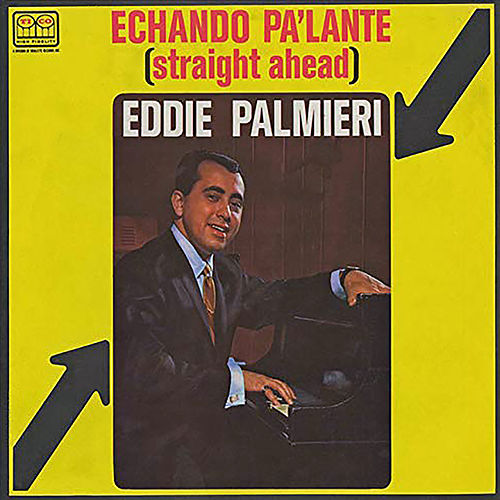 Straight Ahead by Eddie Palmieri