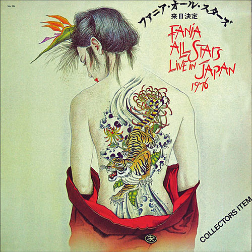 Fania All Stars Live In Japan 1976 by Various Artists