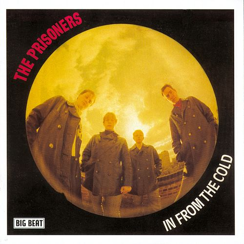 In From The Cold by The Prisoners