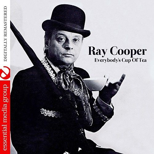 Everybody's Cup Of Tea (Remastered) by Ray Cooper