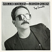 Top Secrets (Altos Secretos) by Willie Colon
