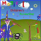 Magical Children's Favourites by Various Artists