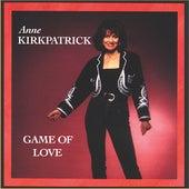 Game of Love by Anne Kirkpatrick