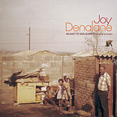Im Ghetto von Soweto (Auntie's House) von Joy Denalane