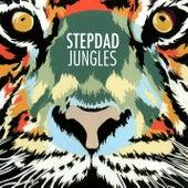 Jungles by Stepdad