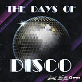 The Days Of The Disco by Various Artists