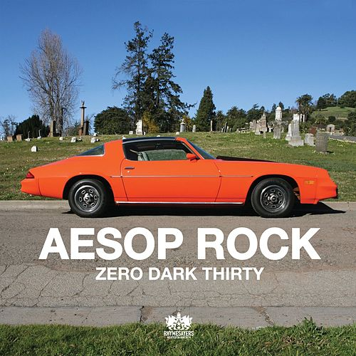 Zero Dark Thirty by Aesop Rock