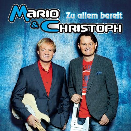 Zu allem bereit von Mario & Christoph