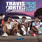 Ride Like That by Travis Porter