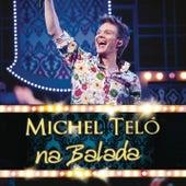 Na Balada by Michel Teló