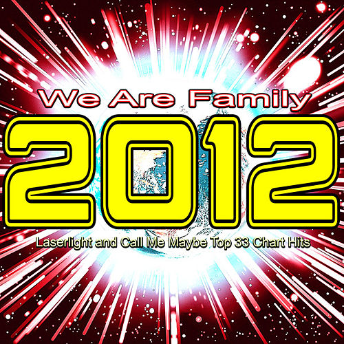 2012 We Are Family by Various Artists