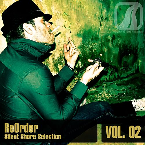 ReOrder pres. Silent Shore Selection Vol.02 by Various Artists