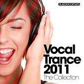 Vocal Trance 2011 - The Collection by Various Artists
