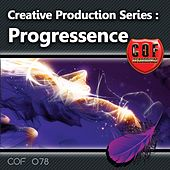 Creative Production Series - Progressence by Various Artists
