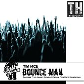 Bounce Man by Tim Nice