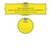 ReComposed by Carl Craig & Moritz von Oswald von Carl Craig