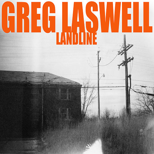 Landline by Greg Laswell