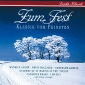 Zum Fest - Klassik vom Feinsten von Various Artists