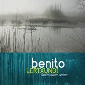Oroimenaren oraina by Benito Lertxundi