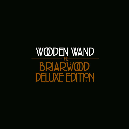 Briarwood by Wooden Wand