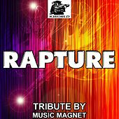 Rapture - Tribute to Nadia Ali (Avicii Remix) by Music Magnet