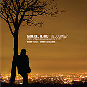 The Journey - Songs inspired by wandering the globe by Mike Del Ferro