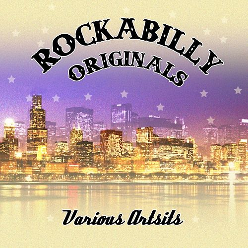 Rockabilly Originals by Various Artists