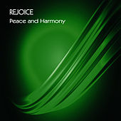 Peace and Harmony - Single by Rejoice