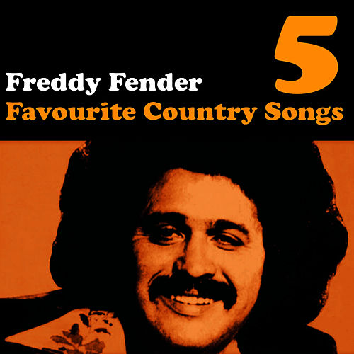 Country Favourites Vol. 5 by Freddy Fender