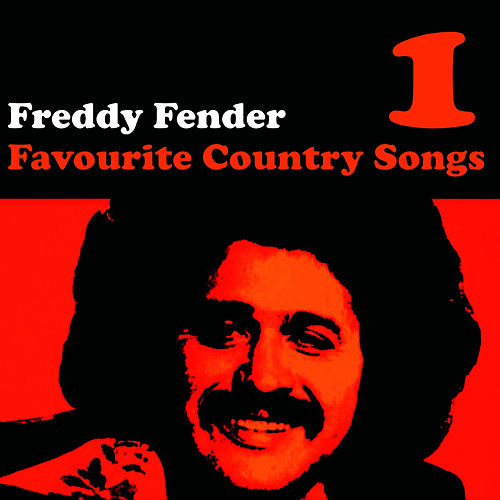 Country Favourites Vol. 1 by Freddy Fender