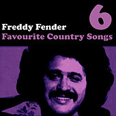 Country Favourites Vol. 6 by Freddy Fender