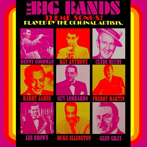 The Original Big Band Theme Songs by Various Artists