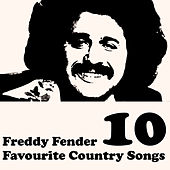 Country Favourites Vol. 10 by Freddy Fender
