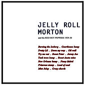 Burning The Iceberg by Jelly Roll Morton