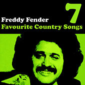 Country Favourites Vol. 7 by Freddy Fender