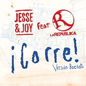 ¡Corre! by Jesse & Joy