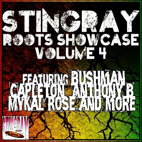 Stingray Roots Showcase Volume 4 by Various Artists