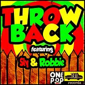 Throw Back (feat. Sly & Robbie) by Various Artists