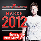 Ferry Corsten presents Corsten's Countdown March 2012 by Various Artists