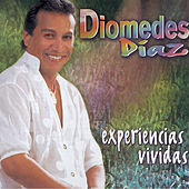 Experiencias Vividas by Diomedes Diaz