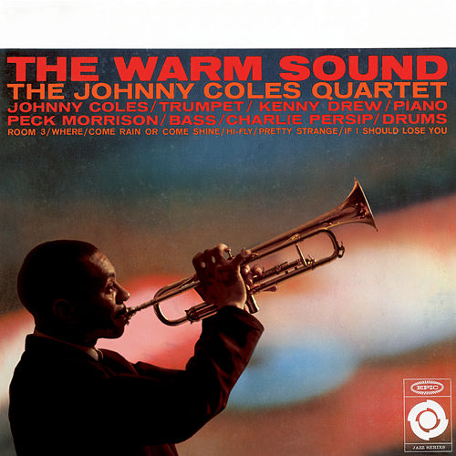 The Warm Sound by Johnny Coles