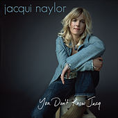 You Don't Know Jacq by Jacqui Naylor