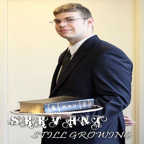 Still Growing - Single by Srrvant