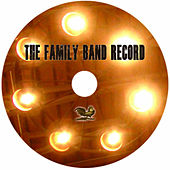 The Family Band Record by The Mighty Short Bus