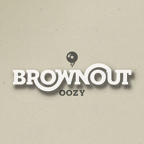 Oozy by Brownout