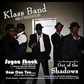 Sugaa Shack - Single by Klass Band Brotherhood
