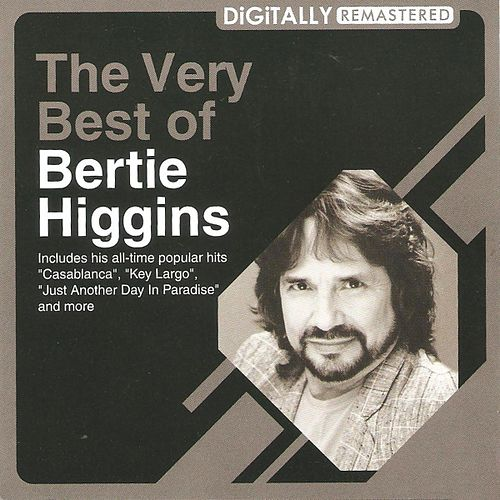 The Very Best of by Bertie Higgins